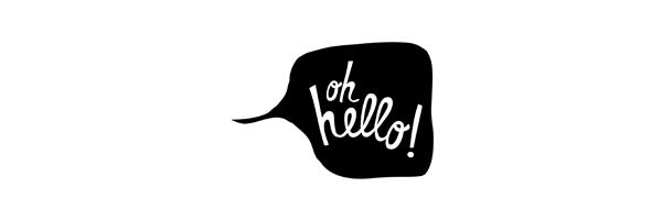 Oh Hello!